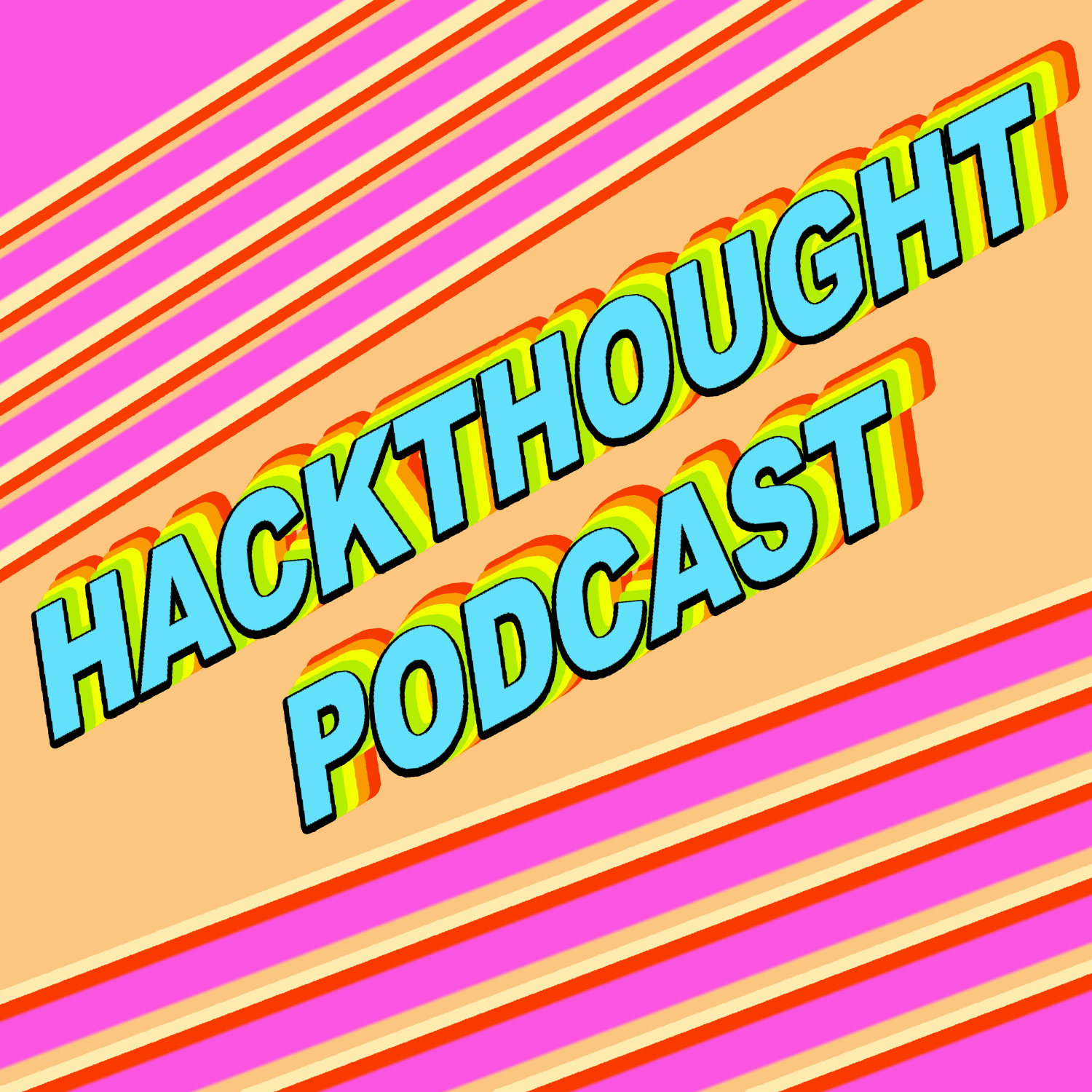 HACKTHOUGHT : Let's Start A Cult Podcast