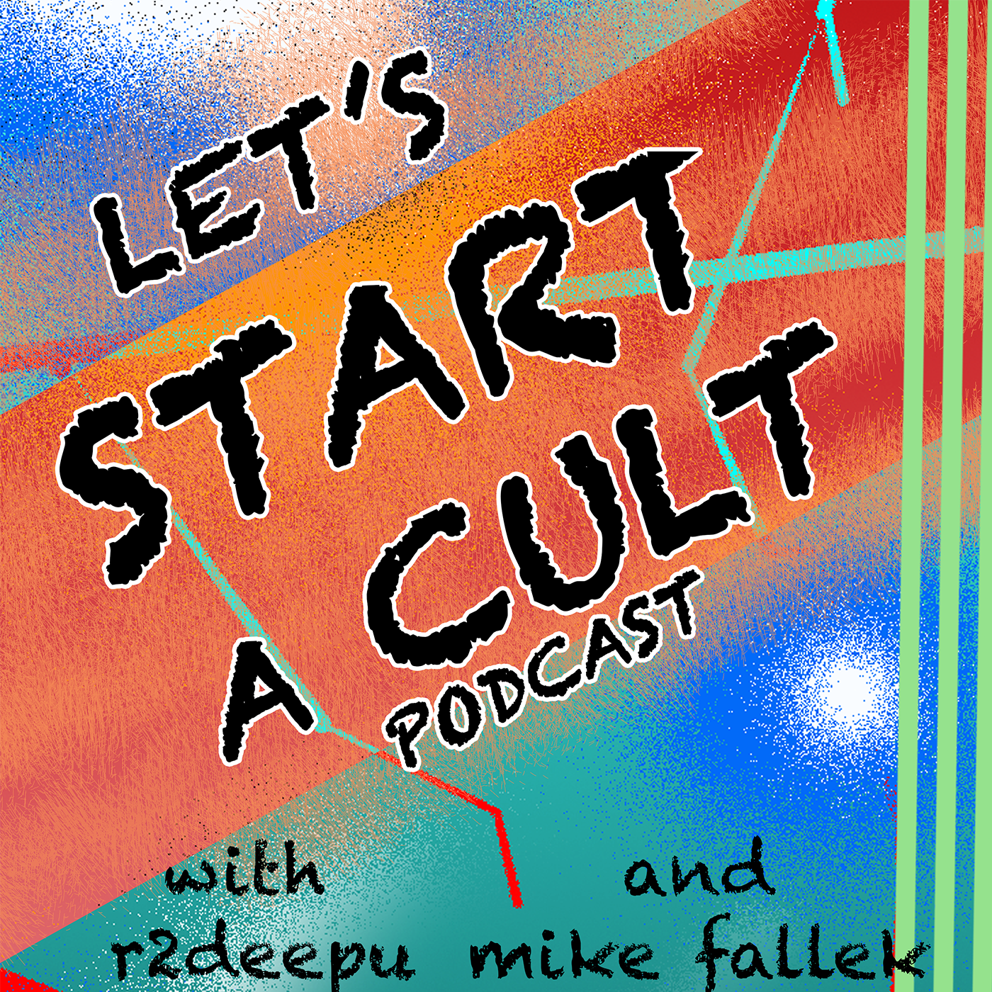Let's Start A Cult Podcast: GroupThink and #HackThought